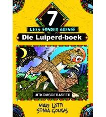 Lees sonder grense Graad 7: Die Luiperd-boek (Tweede Addisionele Taal)