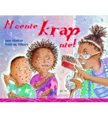 Stars of Africa Afrikaans Leesboeke, Graad 4: Moenie krap nie