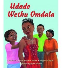 Stars of Africa IsiXhosa Readers, Grade 4: Udade Wethu Omdala