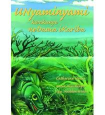 Stars of Africa IsiXhosa Readers, Grade 6: Unyaminyami kwakunye neDama iKariba