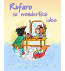 Stars of Africa Afrikaans Leesboeke, Graad 4: Rufaro se wonderlike idee