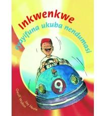 Stars of Africa IsiXhosa Readers, Grade 6: Inkwenkwe eyayifuna ukuba nendumasi