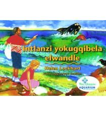 Stars of Africa IsiXhosa Readers, Grade 5: Intlanzi yokugqibela elwandle