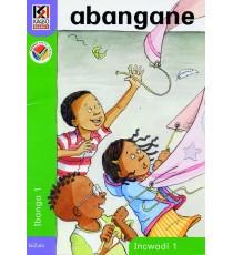 Kagiso Readers, Grade R/1, Book 1: abangane - IsiZulu