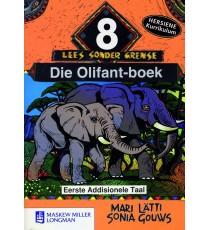 Lees sonder grense Graad 8, Eerste Addisionele Taal: Die Olifant-boek