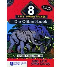 Lees sonder grense Graad 8, Tweede Addisionele Taal: Die Olifant-boek