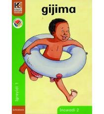 Kagiso Readers, Grade R/1, Book 2: gijima - IsiNdebele