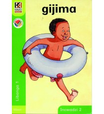 Kagiso Readers, Grade R/1, Book 2: gijima (Big Book) - Siswati
