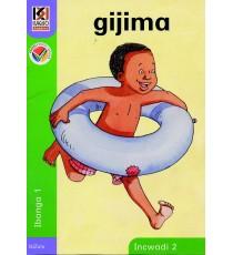 Kagiso Readers, Grade R/1, Book 2: gijima - IsiZulu