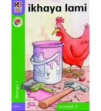 Kagiso Readers, Grade R/1, Book 4: ikhaya lami - IsiZulu