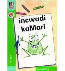 Kagiso Readers, Grade R/1, Book 5: incwadi kaMari - IsiXhosa