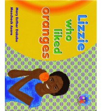 Stars of Africa Reader, Grade 4: Lizzie who liked oranges