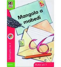 Kagiso Readers, Grade 2, Book 1: Mangolo a mabedi - Sesotho
