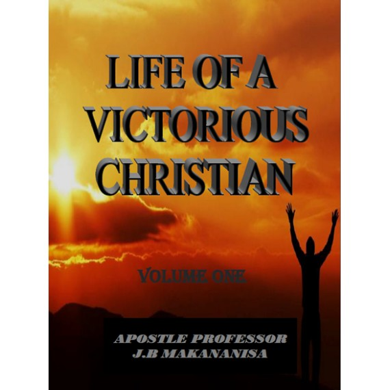 Life of a victorious Christian Volume One