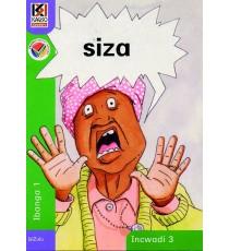 Kagiso Readers, Grade R/1, Book 3: siza - IsiZulu