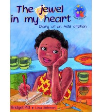 Stars of Africa Reader, Grade 6: Jewel in my heart, The