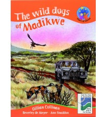 Stars of Africa Reader, Grade 5: Wild dogs of Madikwe,The