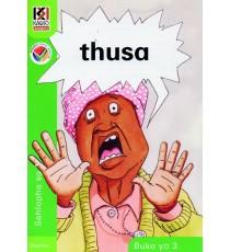 Kagiso Readers, Grade R/1, Book 3: thusa - Sesotho