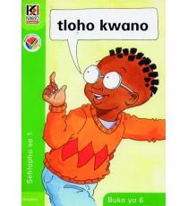 Kagiso Readers, Grade R/1, Book 6: thloho kwano - Sesotho