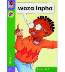 Kagiso Readers, Grade R/1, Book 6: woza lapha - IsiZulu